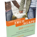 Creating True Agape: 20 At Home Dates