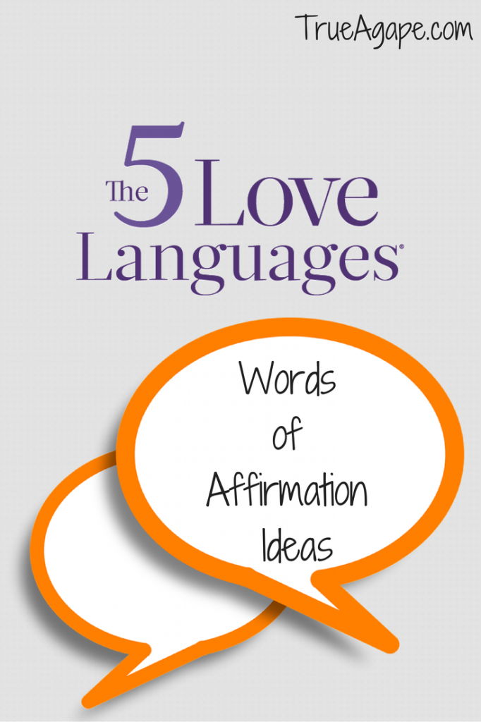 A list of ideas to create some variety when speaking Words of Affirmations.