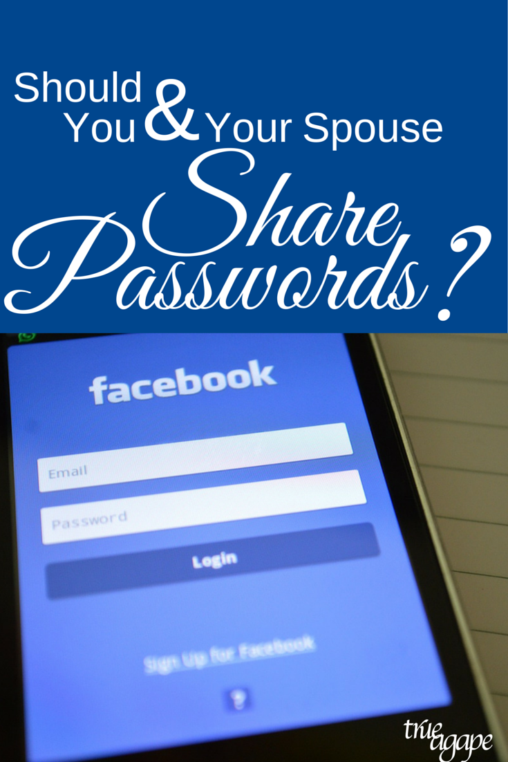 What are your thoughts on sharing passwords between spouses?