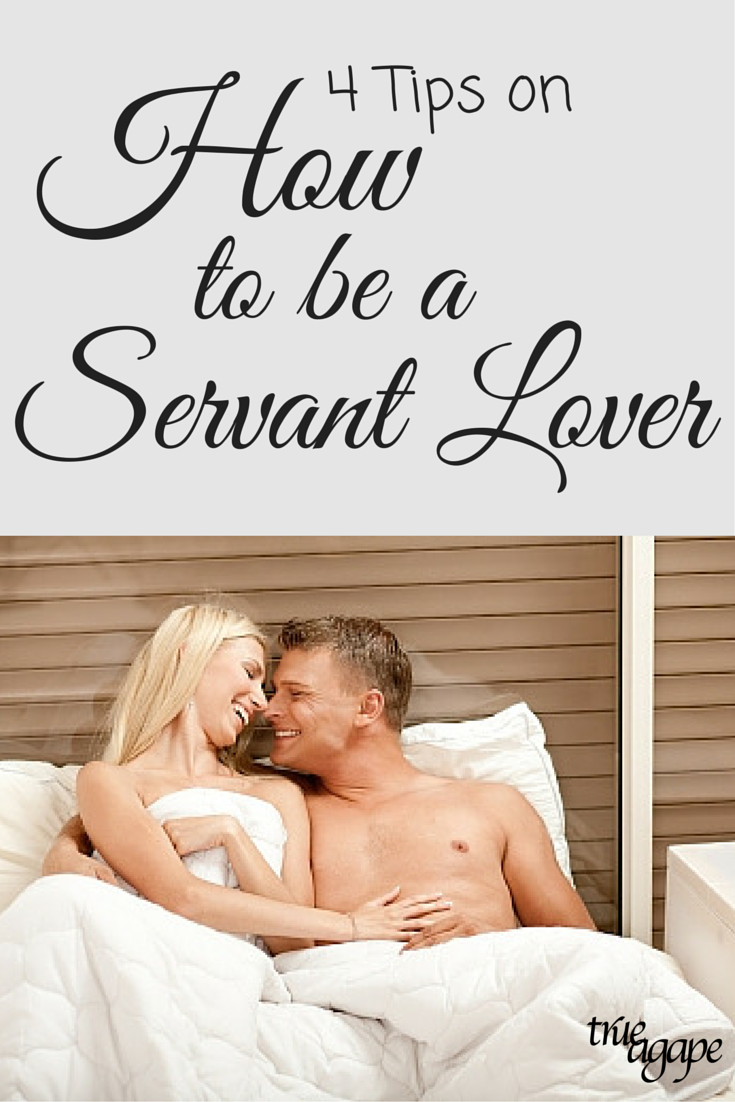 We all want to be helpful to our spouse, but what about being servant lovers?