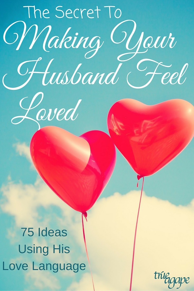 The secret to making your husband feel loved really comes down to one thing! Then, there are 75 ideas to implement that one secret!