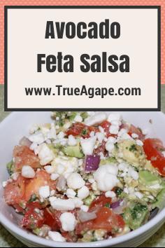 Avocado Feta Salsa- Newlywed Recipe | True Agape Newlywed Blog