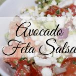 Wonderful avocado feta salsa is refreshing by itself or with chips or crackers.