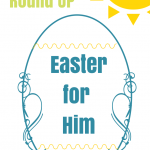 Easter for Him- Pinterest Round Up