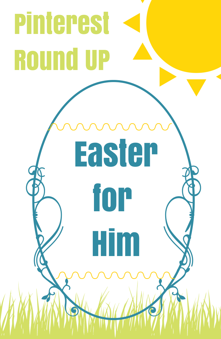 Easter for him pinterest round up true agape negle Image collections