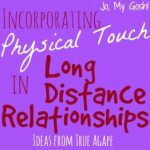 Physical Touch During Long Distances
