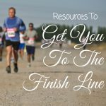 Getting to the finish line has more to do with just the physical training before the race. Do you have these resources to make it to the finish line?