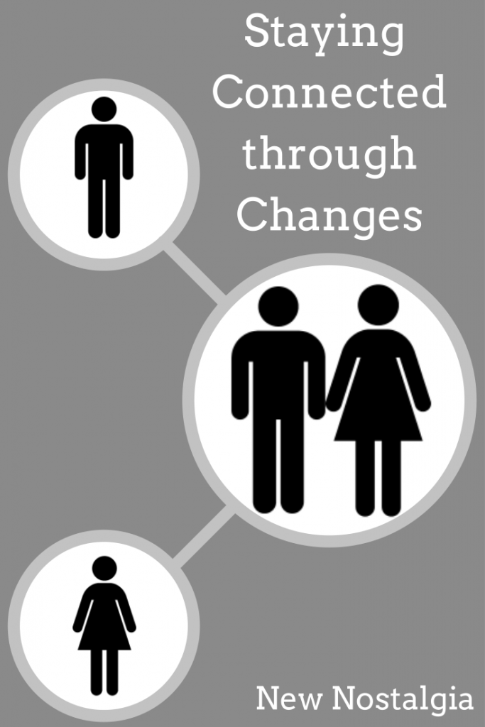 StayingConnectedthroughChanges