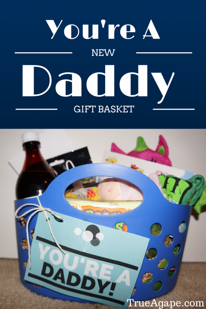 You're a new daddy gift basket