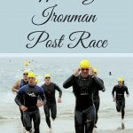 5 Ways to Support Your Ironman Post Race