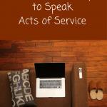 Little Known Ways To Speak Acts of Service