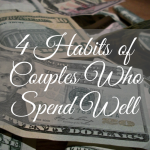 4 Habits of Couples Who Spend Well