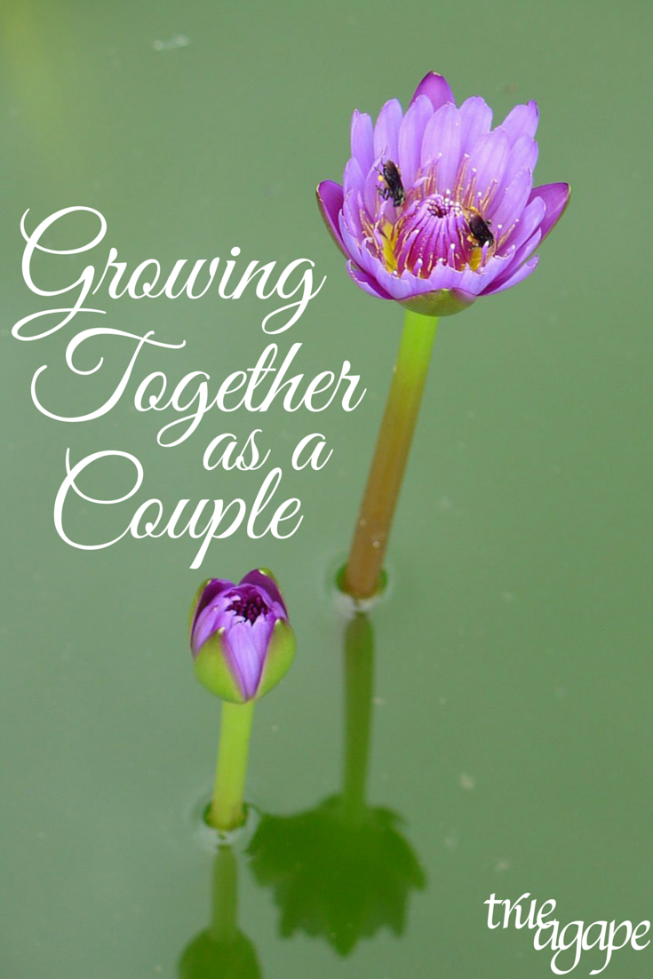 Growing together as a couple is a must. What are you doing to grow together?