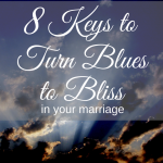 We all have blues in our marriage. It is a matter of changing those blues to bliss!