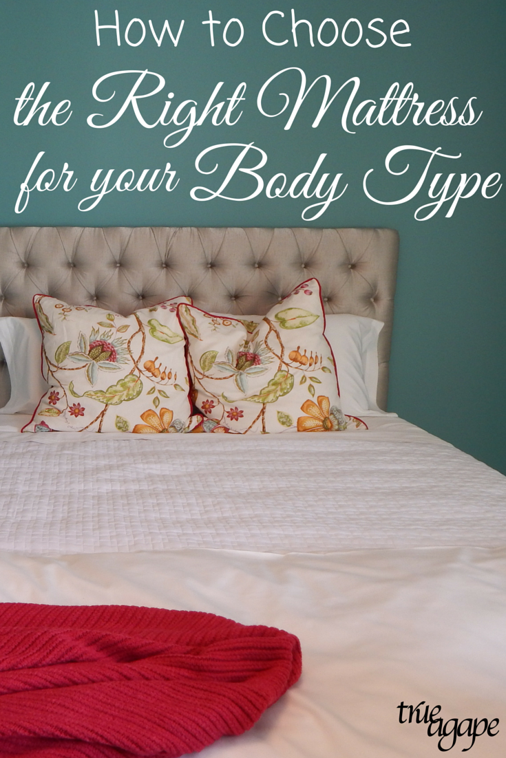 How to choose the right mattress true agape - Picking the right matress ...