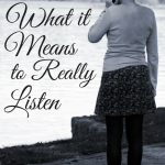 What it Means to Really Listen