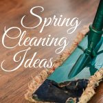 Spring Cleaning Ideas To Kick The Conflict
