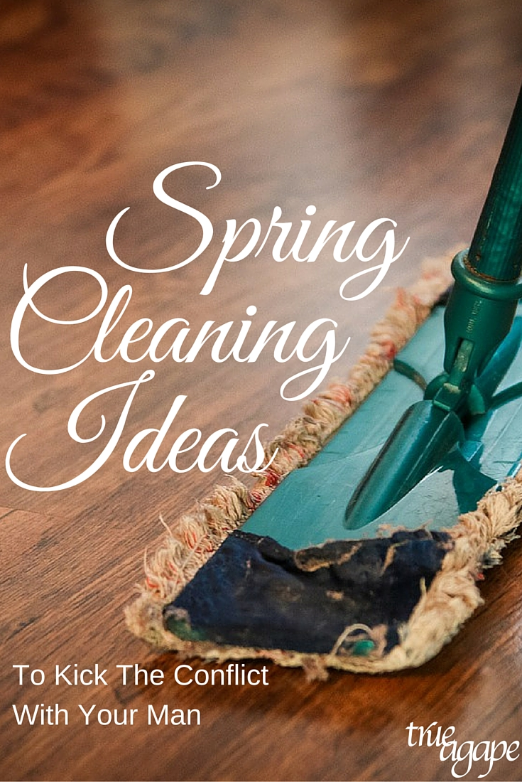 Spring cleaning with your man can create some conflict. These ideas will help you kick the conflict and maybe even have a little fun!