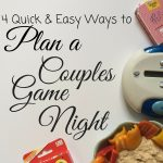 4 Quick & Easy Ways To Plan A Couples Game Night