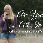 Are You A.L.L. in With Communication?