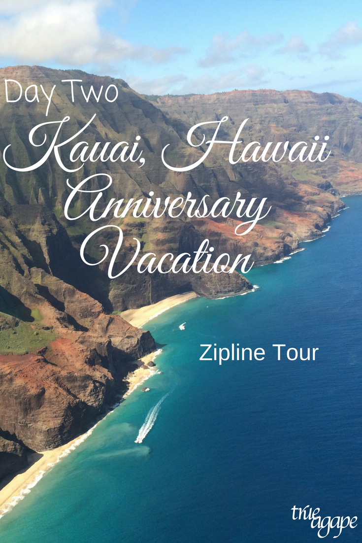 """Day two of our Kauai Hawaii anniversary trip was just as great as the first. We went ziplining and had the best vegetarian meal I have ever had!"""""""