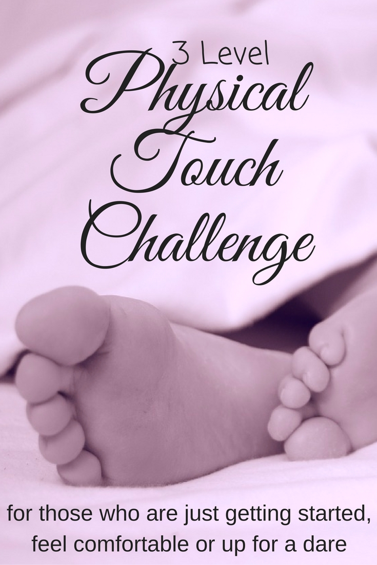 If the Love Language of Physical Touch is hard for you to do or you are wanting more of it from your mate check out this challenge! It has 3 levels so you can start where you feel comfortable.