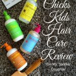Mixed Chicks Kids Hair Care Review