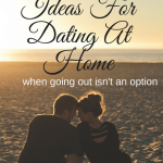 9 Fantastic Ideas for Dating at Home
