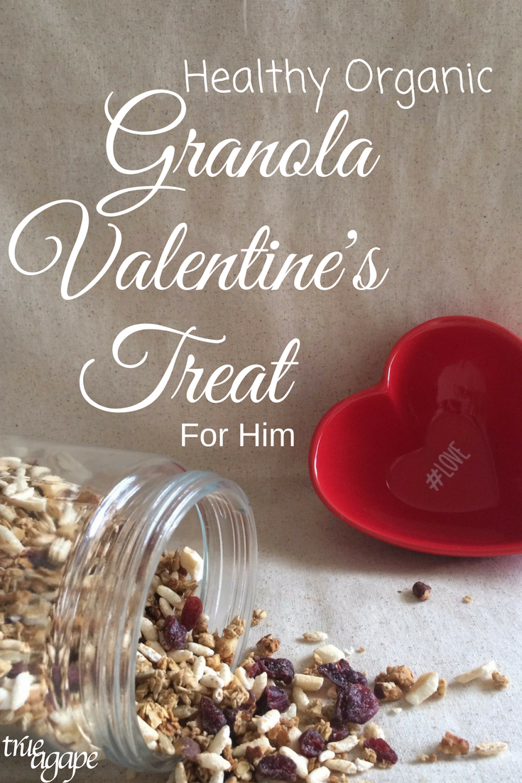 Sometimes we need a Valentine's Treat for our man that is still indulgence, but is healthy. This organic granola recipe is just that!