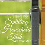 Splitting household tasks can sometime cause arguments or bitterness between a couple. These 7 tips will support you in splitting household tasks in effective and fun ways!
