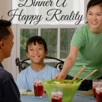 How to Make Family Dinner a Happy Reality