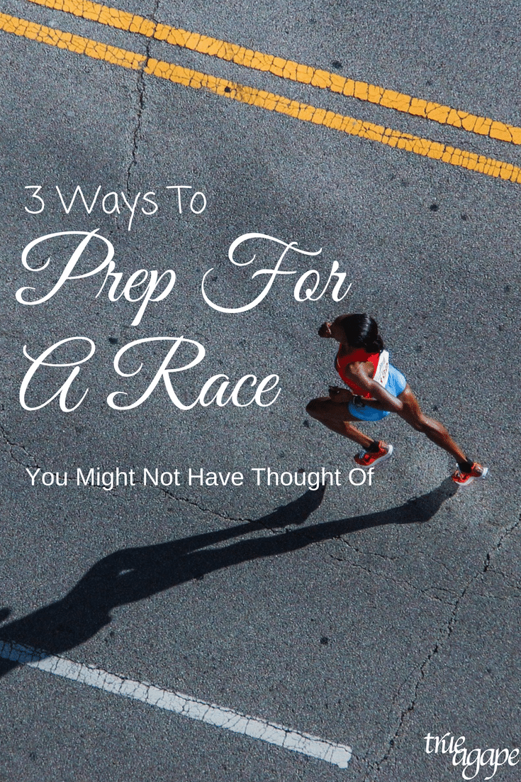 We all have things we do to prep for a race, but these are three things you may not have thought of before when you prep for a race.