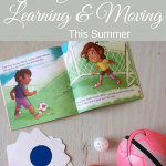 4 Steps To Get Your Kids Learning and Moving This Summer
