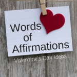 Words of Affirmation Valentine's Day Ideas