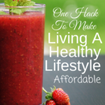 Do you long to live a healthy lifestyle, but it's just so hard to make it affordable? I'm sharing one hack to making living a healthy lifestyle affordable for your family!