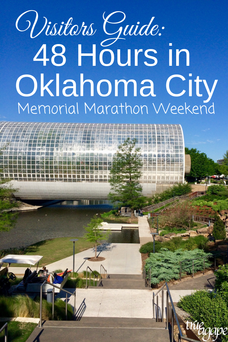 Visitors Guide: 48 Hours In Oklahoma City (Memorial Marathon Weekend)